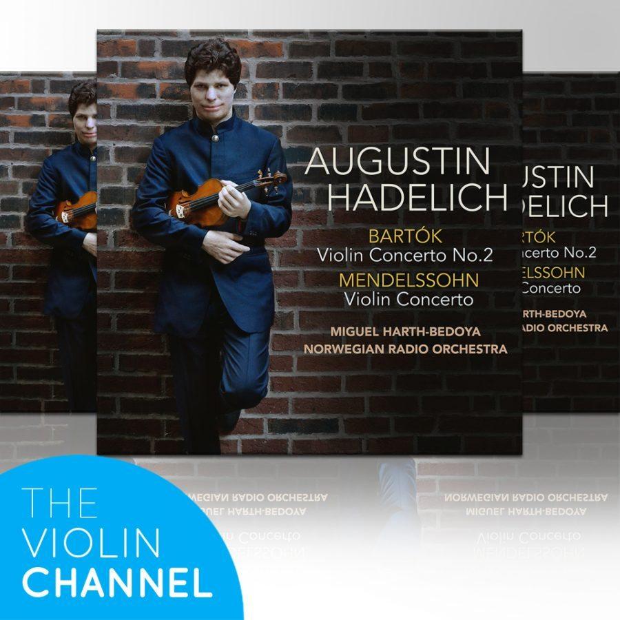 Augustin Hadelich Bartok Mendelssohn CD